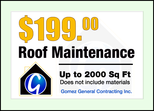 Gomez Contracting 199 Roof Maintenance